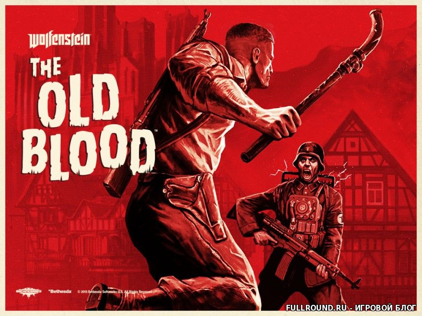 Дата выхода Wolfenstein: The Old Blood